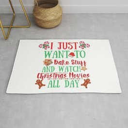 I Just Want To Bake Stuff and Watch Christmas Movies Xmas Gift Rug