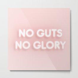 No Guts No Glory / Neon Lights Metal Print