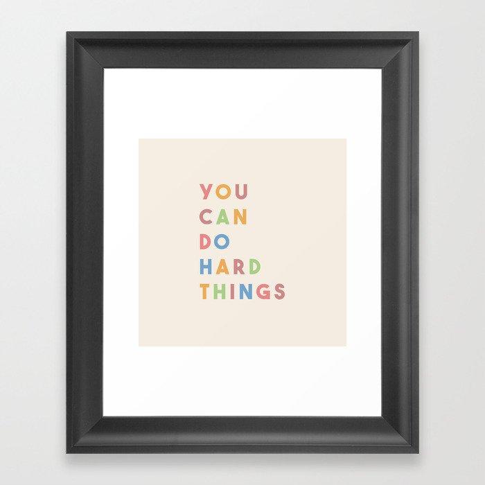 You Can Do Hard Things Gerahmter Kunstdruck