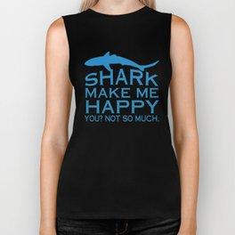 Sharks Make Me Happy Biker Tank