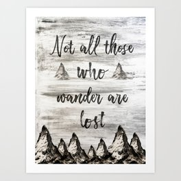 Not All Those Who Wander Are Lost-Matterhorn Swiss Alps-Typography Art Print