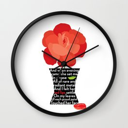 Said the Rose (Poem Excerpt) Wall Clock