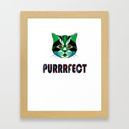 Purrfect,Quit hiding your magic, the world is ready for you Framed Art Print