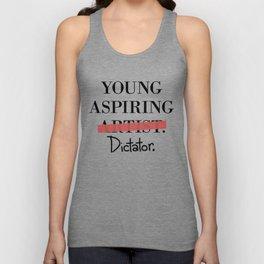 Young Aspiring Artist parody shirt Dictator Unisex Tank Top