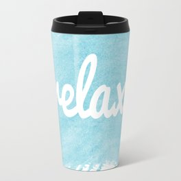 Blue paint Relax quote  Travel Mug