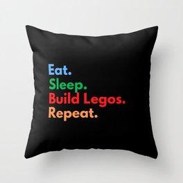 Eat. Sleep. Build Legos. Repeat. Throw Pillow