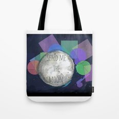 send me the moon Tote Bag