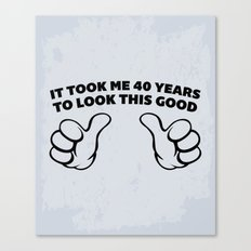 40 Years Look This Good Funny Quote Canvas Print