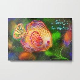 Save the Nature - Fish Metal Print