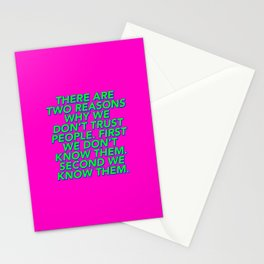 There Are Two Reasons We Don't Trust People Stationery Cards