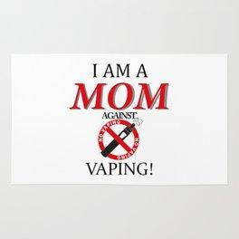 I am a MOM against VAPING Rug