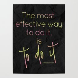The most effective way to do it, is to do it - GRL PWR Collection Poster