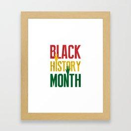 Its Time For Black History Month Framed Art Print