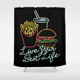 Live Your Best Life Shower Curtain