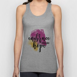 Embrace Stubborn Hope Unisex Tank Top