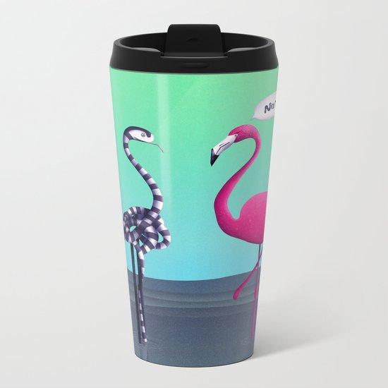 Nice Try, Flamingo! Metal Travel Mug