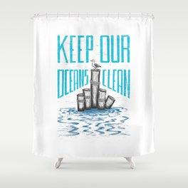 Keep Our Oceans Clean Shower Curtain