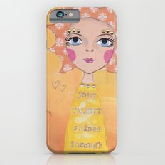 Your talent shines through Slim Case iPhone 6s