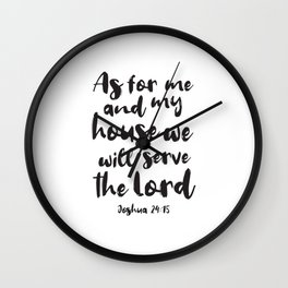 as for me and my house we will serve the lord Wall Clock