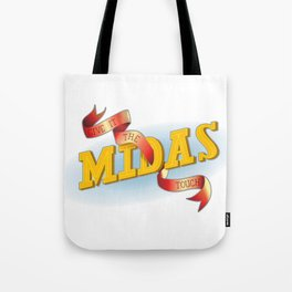 Give It The Midas Touch Tote Bag