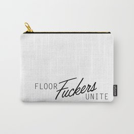 Floor F*ckers Unite Carry-All Pouch