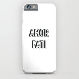 AMOR FATI iPhone Case