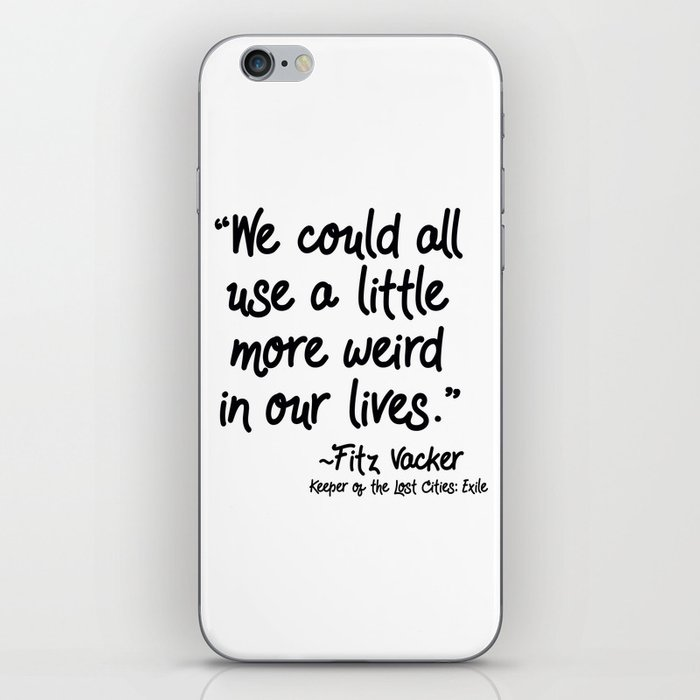 Fan-favorite Fitz Quote iPhone Skin