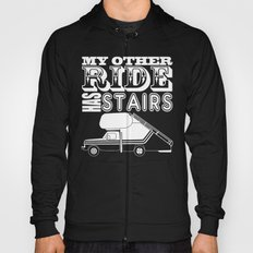 My Other Ride Has Stairs Hoody