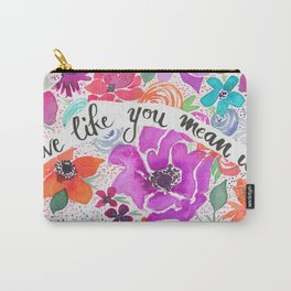 Live Like You Mean It Wildflower Painting Carry-All Pouch