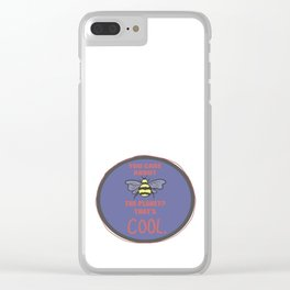 You Care About the Planet? Clear iPhone Case