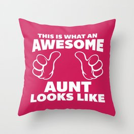 Awesome Aunt Funny Quote Throw Pillow