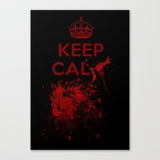 Keep calm? Canvas Print