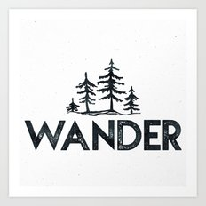 WANDER Forest Trees Black and White Adventure Quote Text Art Print