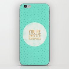 You're sweeter than cupcakes iPhone & iPod Skin