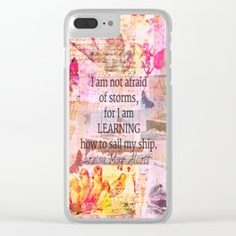 Louisa May Alcott inpirational STORM quote Clear iPhone Case