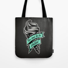 Too Cool to Be Chillin' Tote Bag