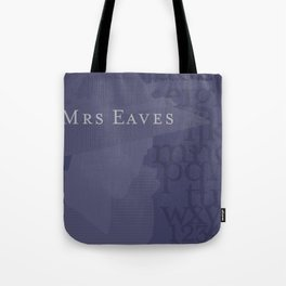 Mrs. Eaves in your Home Tote Bag