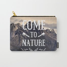 Come To Nature Carry-All Pouch