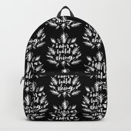 I am a wild thing 003 Backpack