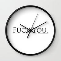fuck you Wall Clocks featuring Fuck You by Imustbedead