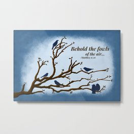 Fowls of the air Metal Print