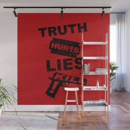Truth Hurts - RED Wall Mural