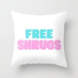 Free Shrugs Funny Gift Throw Pillow