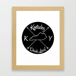 Kentucky Drink Local KY Framed Art Print