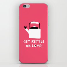Get Kettle On Love! iPhone Skin