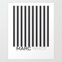 marc jacobs Art Prints featuring Marc Who? Illustration by Muneera B