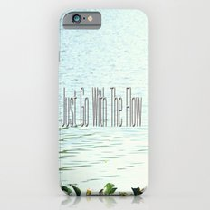 Just Go With the Flow iPhone 6s Slim Case