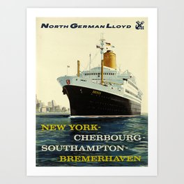 north german lloyd   new york - cherbourg - southampton - bremerhaven  oude poster Art Print