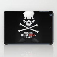 Arrive. Raise Hell. Leave. iPad Case