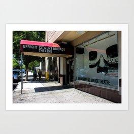 Upright Citizens Brigade Art Print